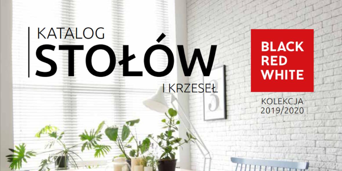 Black Red White: Katalog - Stoły i krzesła 2019-05-01