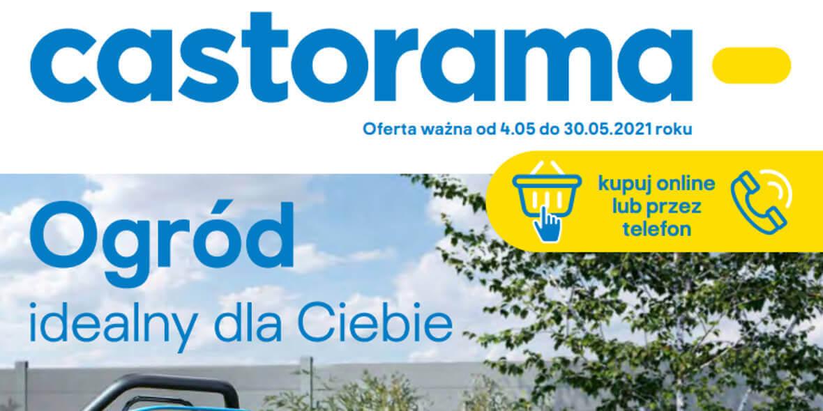 Castorama: Ogród idealny dla Ciebie 2021-05-04