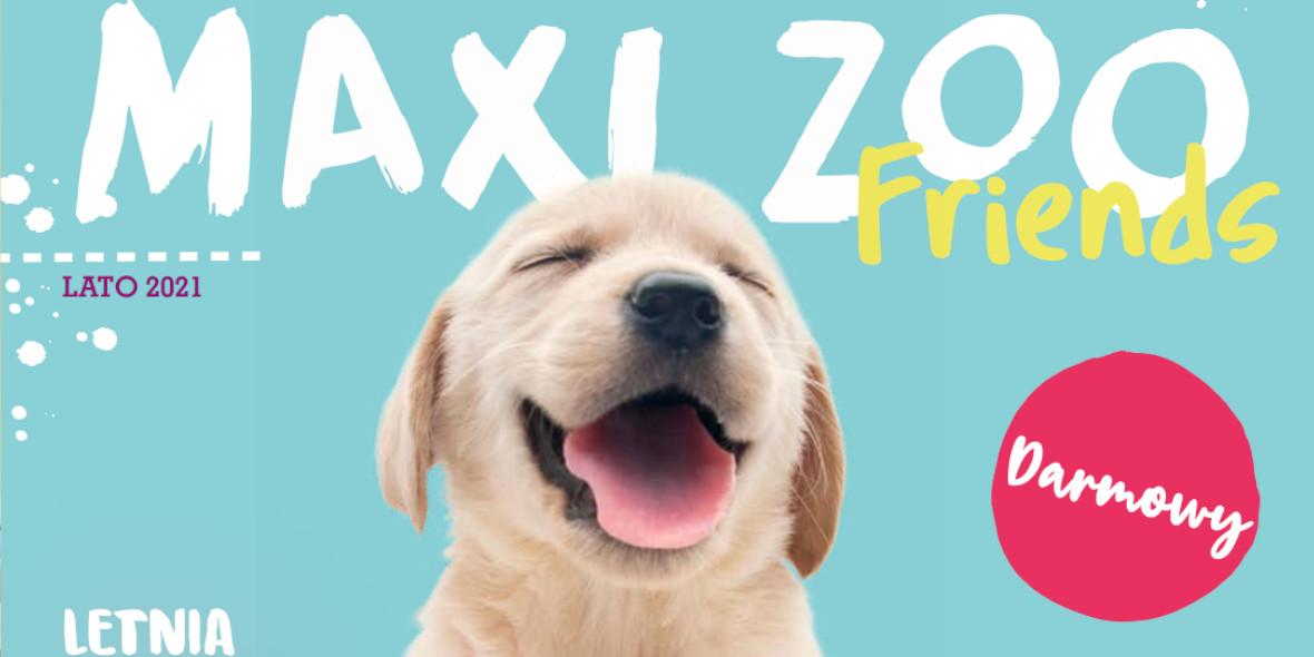 Maxi Zoo: Gazetka Maxi Zoo 2021-08-09