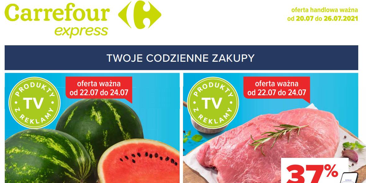 Carrefour Express: Gazetka Carrefour Express 20-26.07 2021-07-20
